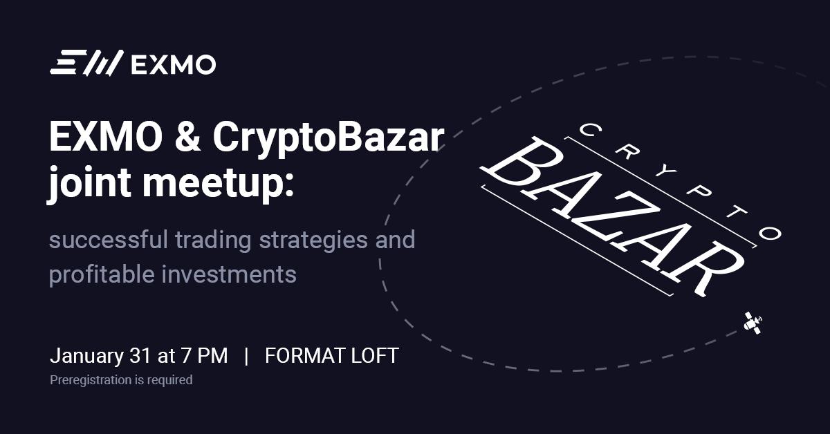 EXMO和CryptoBazar联合聚会:成功的交易策略和有利可图的投资(谷歌翻译)